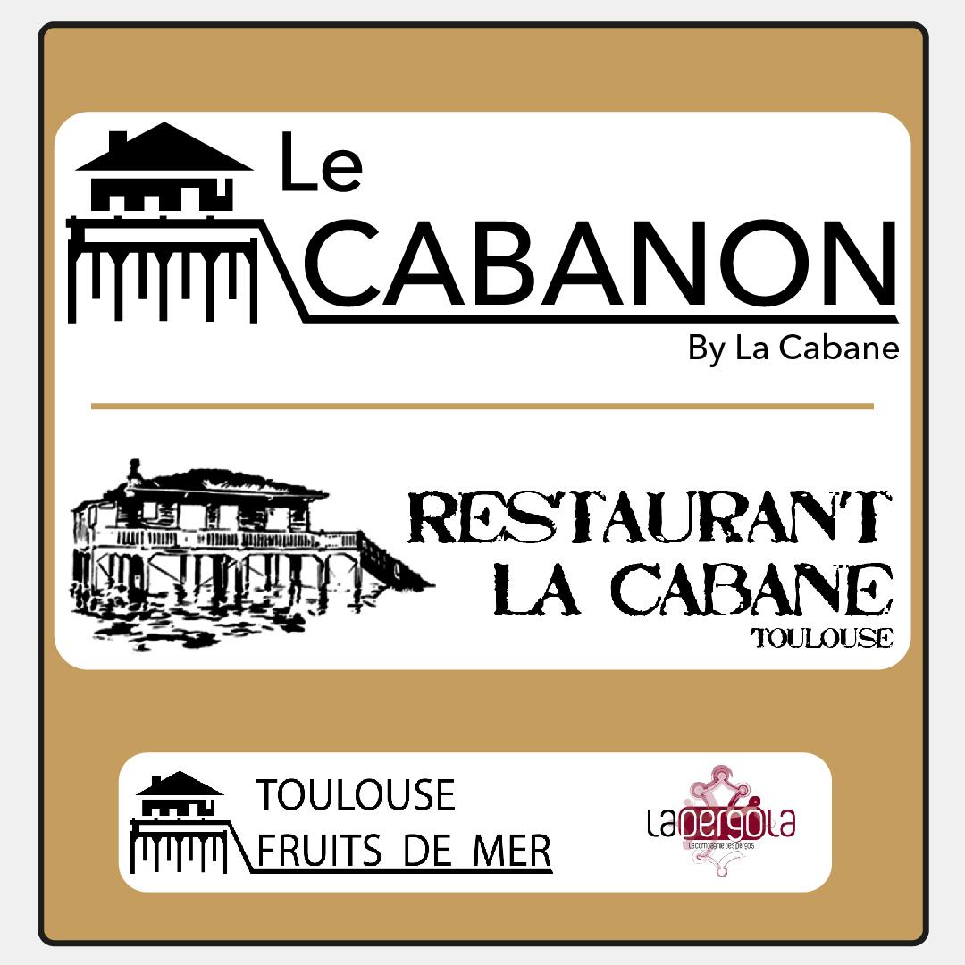 Logos : Le Cabanon Toulouse - Restaurant La Cabane - Toulouse Fruits de Mer - La Pergola